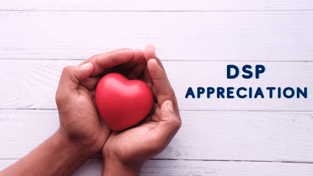 """Two hands are cupped together holding a heart. Text beside the hands reads """"DSP Appreciation"""""""